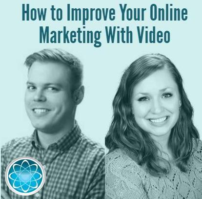 How to Improve Your Online Marketing with Video
