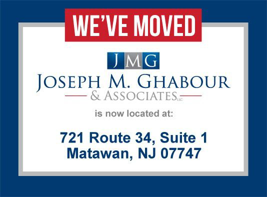 Joseph M. Ghabour & Associates has moved to a new location at 721 Route 34, Suite 1, Matawan, NJ 07747