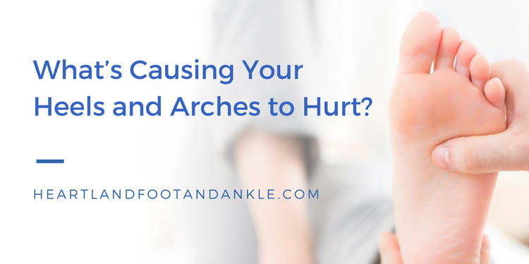 What's causing your heels and arches to hurt?