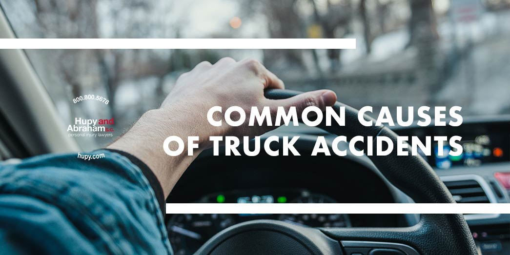 Common Causes Of Truck Accidents