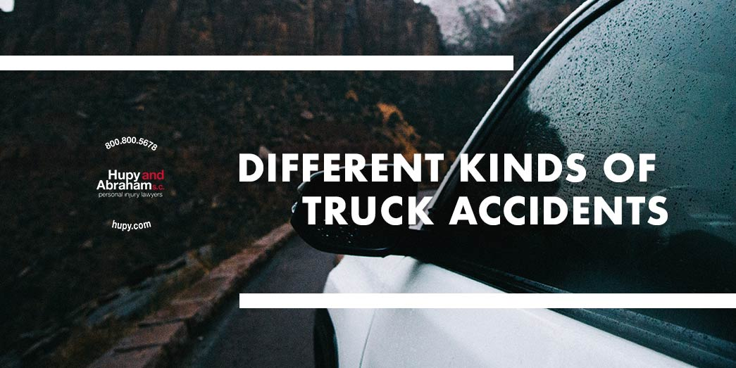 Different Kinds Of Truck Accidents