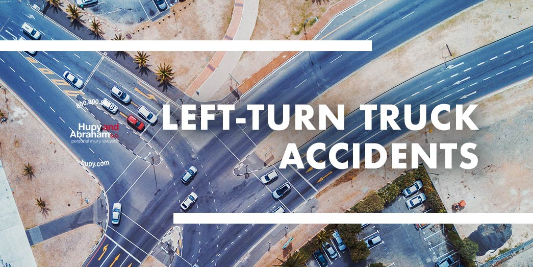 Left Turn Truck Accidents