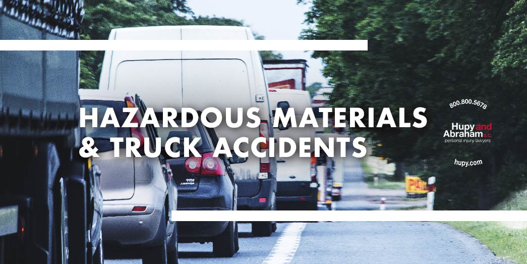 Hazardous Materials & Truck Accidents