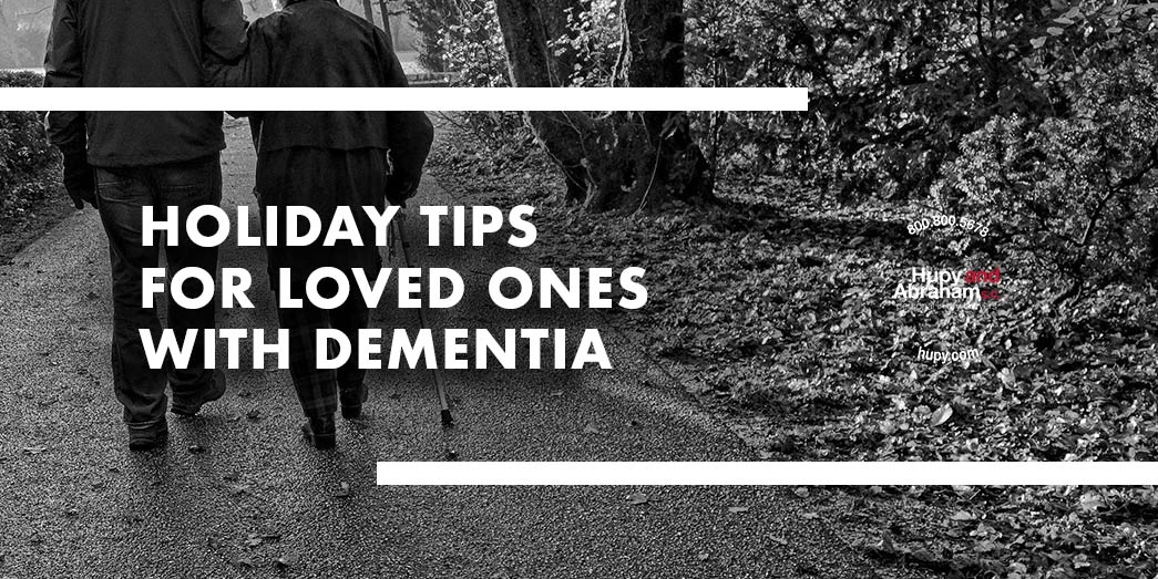 Tips For Loved Ones With Dementia