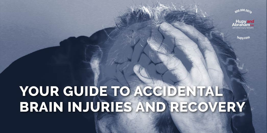 Grayscale  man with hand on head with text Your guide to accidental brain injuries and recovery