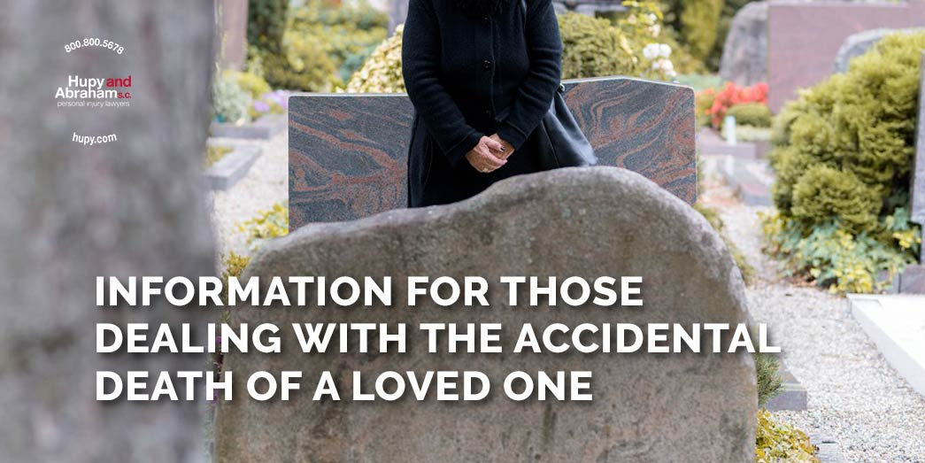 Accidental Death Of Loved One