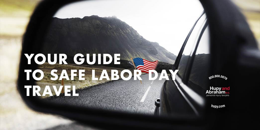 Four tips for safe Labor Day weekend travel!