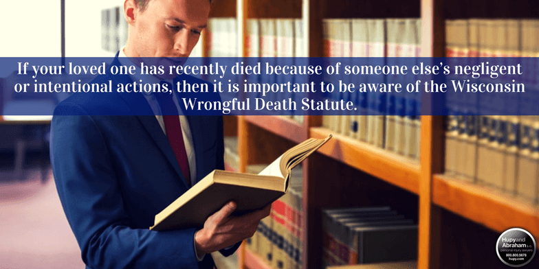 Discuss the details of the Wisconsin wrongful death statute with your injury lawyer