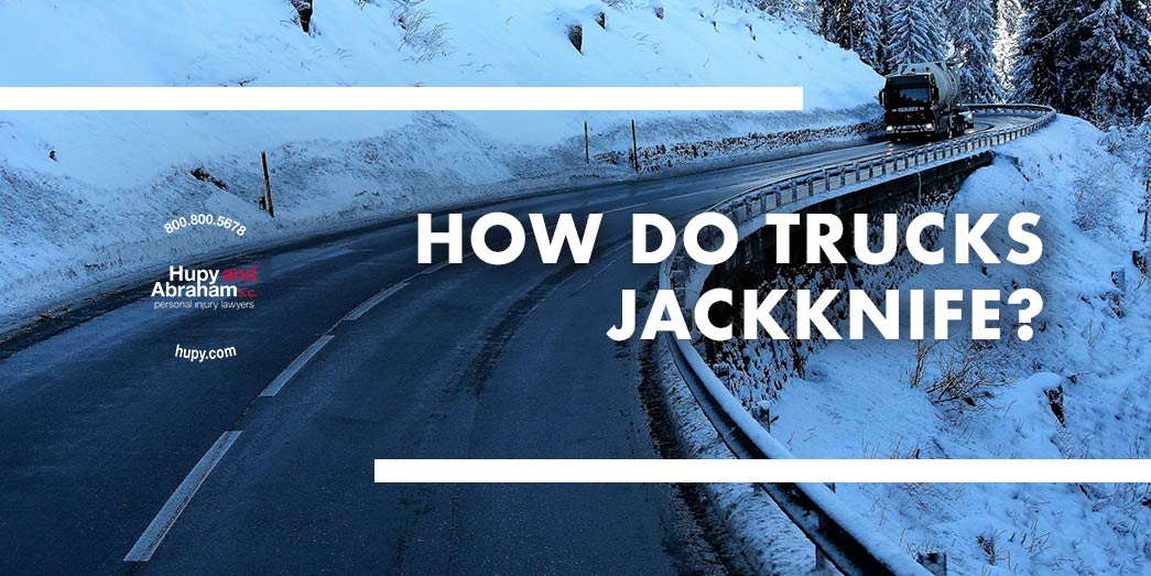 How Do Trucks Jackknife