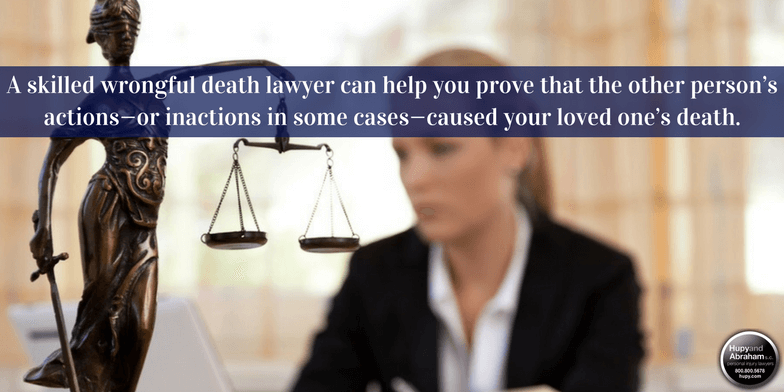 Help from an experienced wrongful death lawyer may be key to winning your case