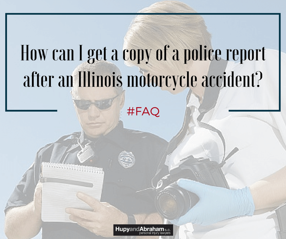 Obtain a copy of the police report for your Illinois motorcycle crash