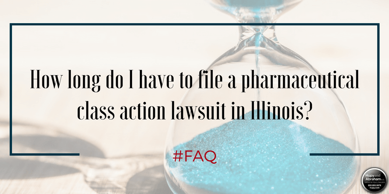 Time is limited to file a pharmaceutical class action lawsuit