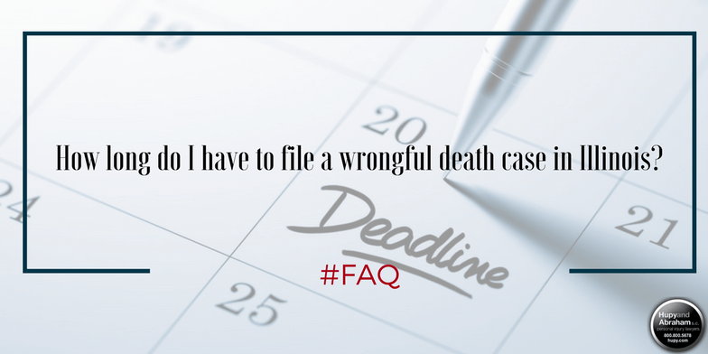You have only a limited time period to file a wrongful death suit in Illinois