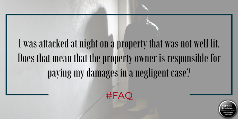 A property owner is responsible for maintaining adequate lighting to discourage assaults