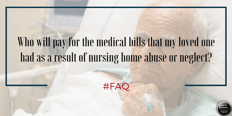 Get a fair and full recovery of medical expenses after a nursing home abuse or negligence incident