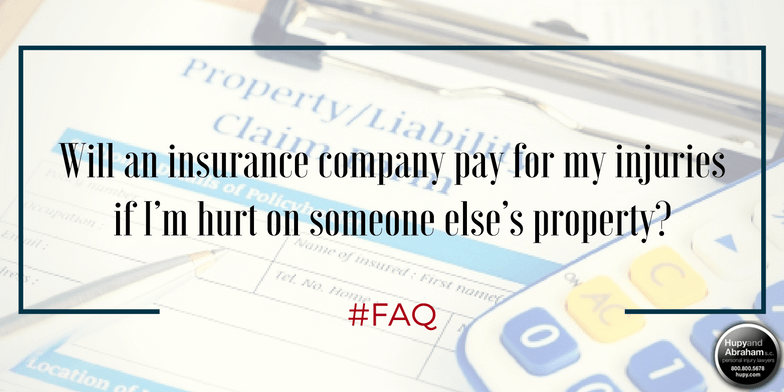 Property insurance may be able to compensate you after a trip, fall, or slip injury