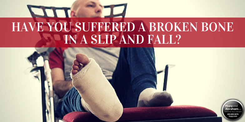 Broken Bones Caused By Slip And Fall Accidents Hupy And Abraham Sc