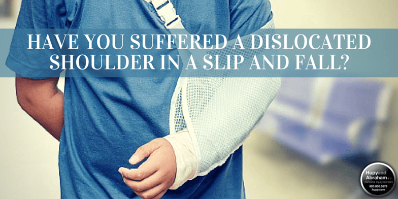 Have You Suffered a Dislocated Shoulder in a Slip and Fall