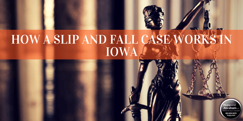 Consult with your attorney for details on how a slip, trip, or fall accident case works in Iowa