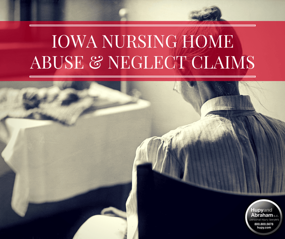 Hupy and Abraham represents victims of Nursing Home Abuse & Neglect in IA, IL and WI.