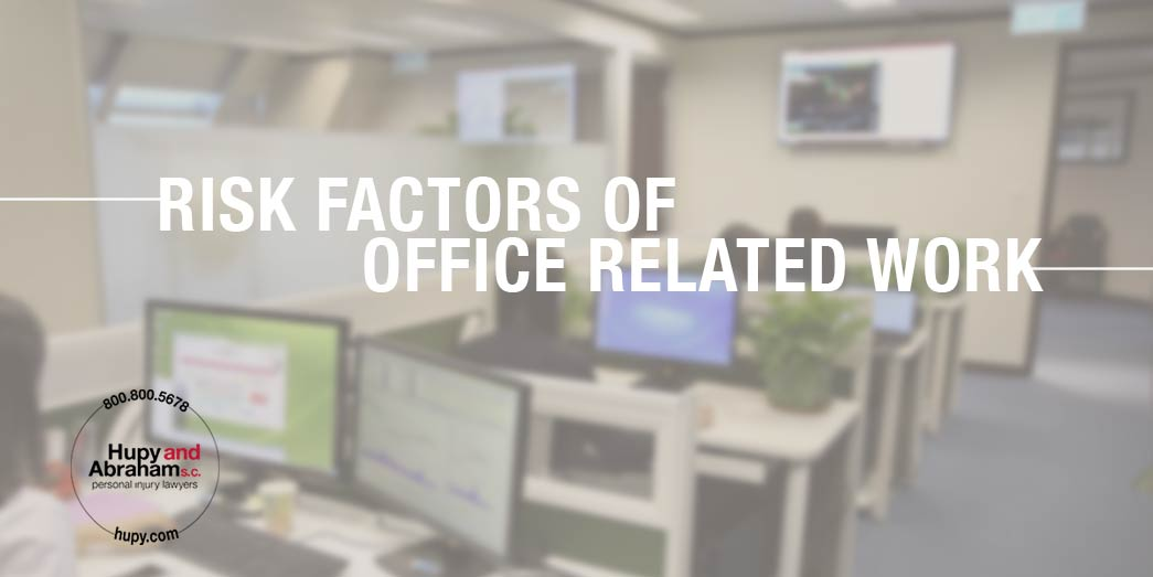 Office Work Risks