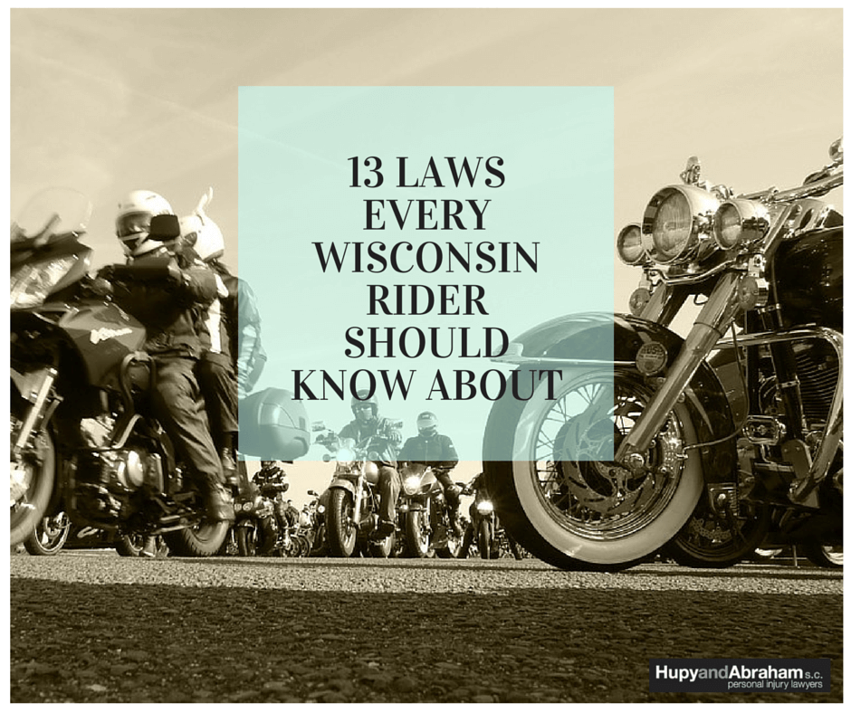 Wisconsin State Motorcycle Laws | Hupy and Abraham, S.C.