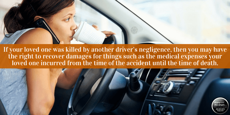 A distracted driver may be responsible for the wrongful death of your loved one