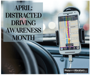 April is distracted driving awareness month.