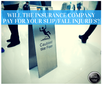 Homeowner's insurance is one way to recover for your losses after a trip, slip, or fall