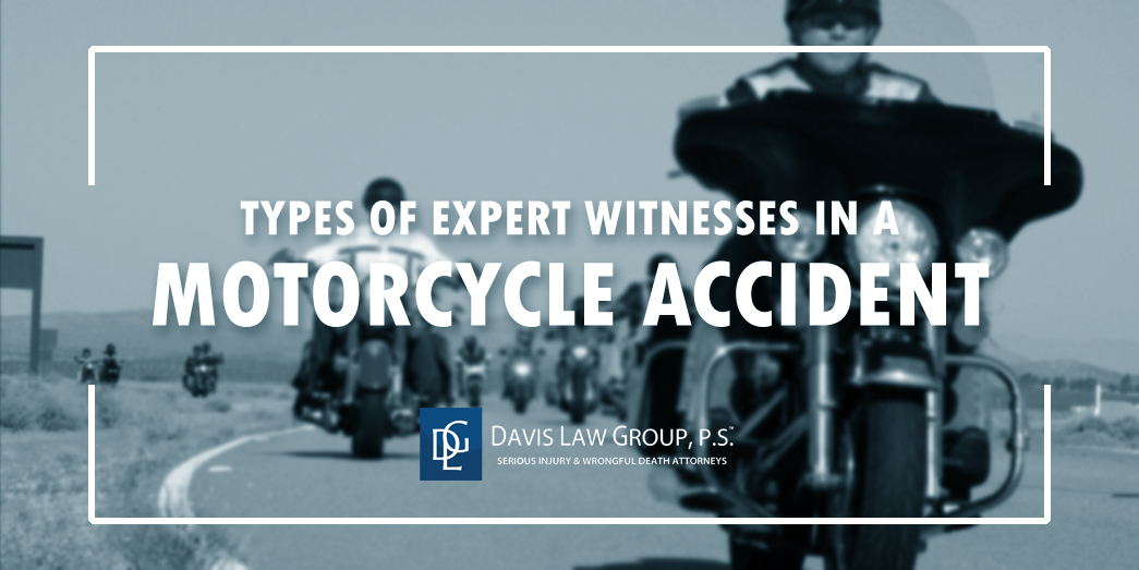 Types Of Expert Witnesses In Motorcycle Accident Cases