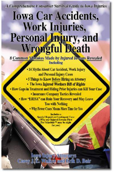 Guide to Iowa Car Accidents, Work injuries and Wrongful Death