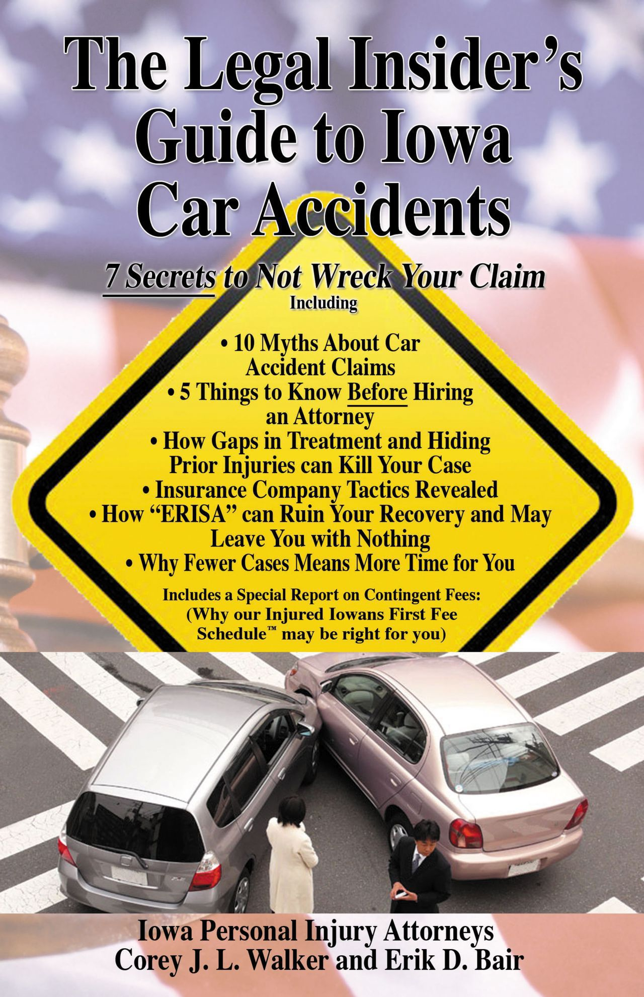 The Legal Insider's Guide to Iowa Car Accidents by Iowa Personal Injury Attorneys Walker Billingsley and Bair