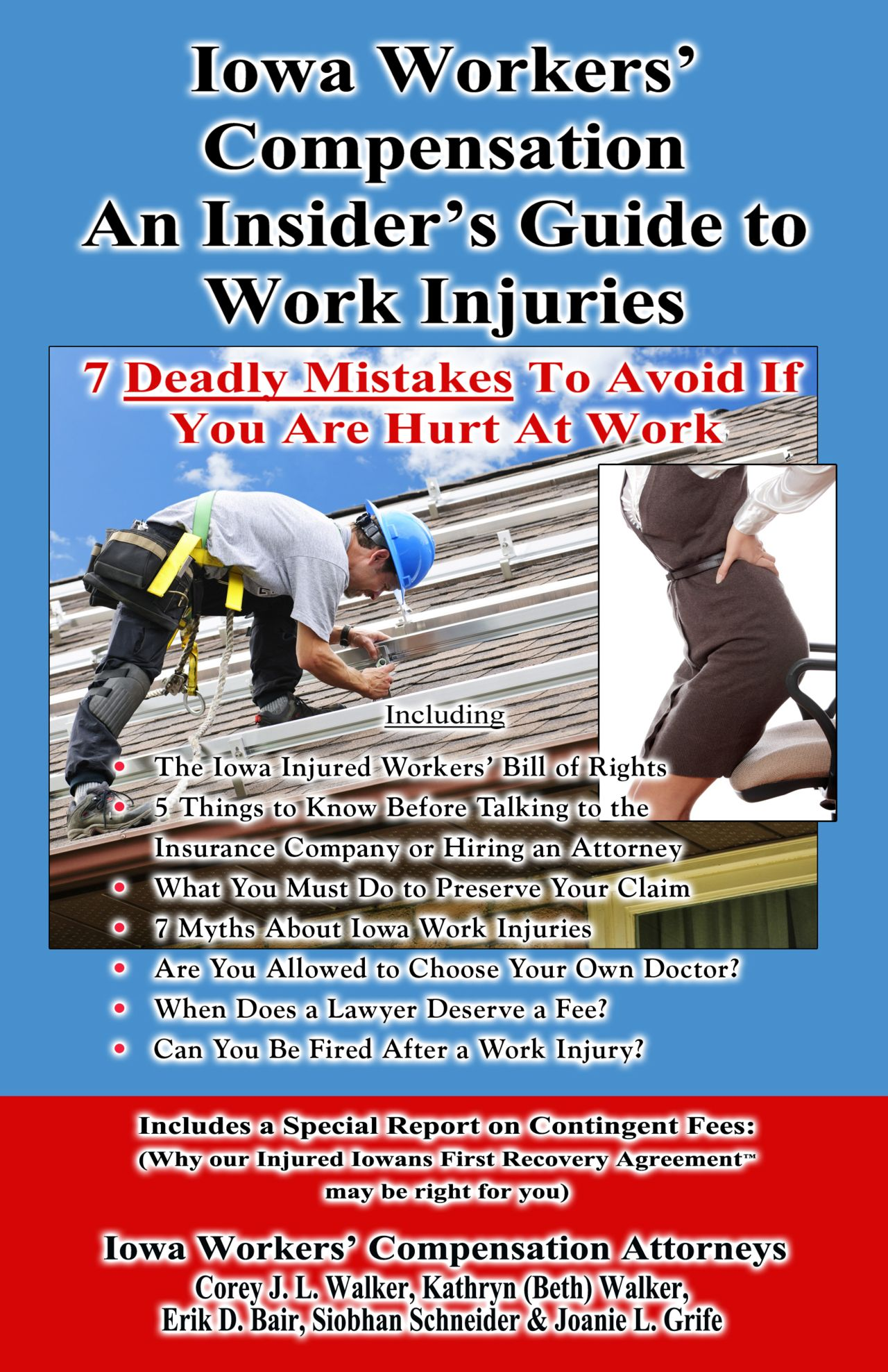 Iowa Workers' Compensation Guide 7 deadly mistakes to avoid if you are hurt at work by iowa workers compensationattorneys