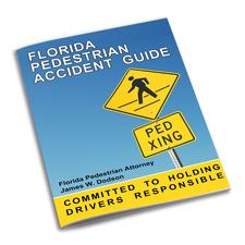 Download Your Free Copyf of the Florida Pedestrian Accident Guide Here!