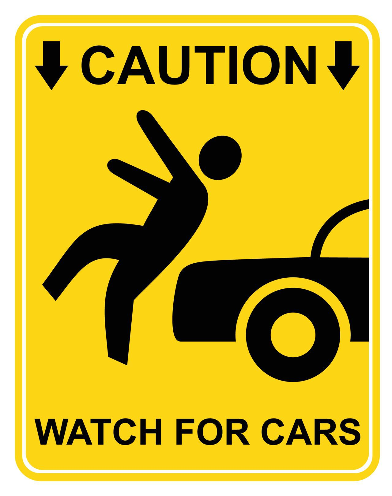 Pedestrian Caution Sign that Says Watch for Cars