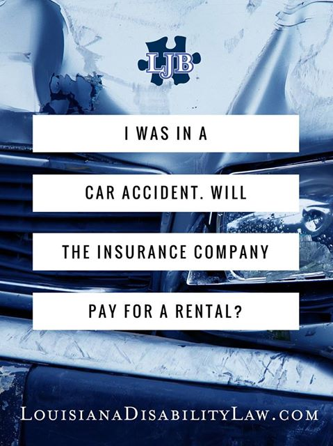 I was in a car accident.  Will the insurance company pay for my rental car?