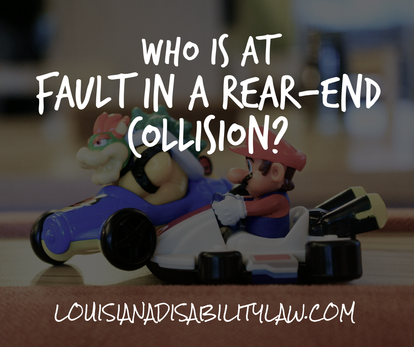 Who is at fault in a rear-end collision in Louisiana?