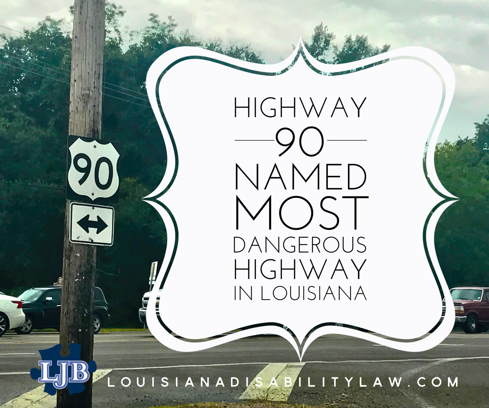 Hwy 90 named most dangerous highway in Louisiana