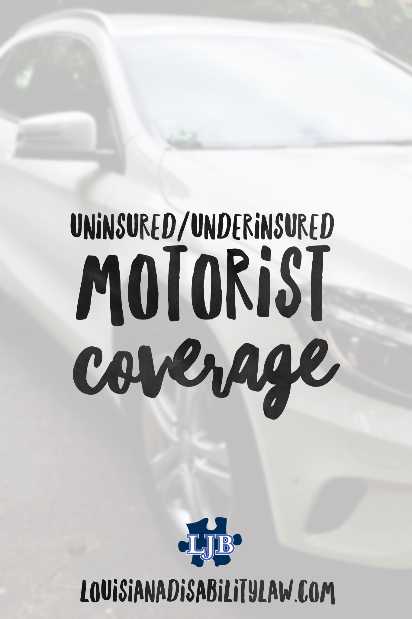Uninsured Underinsured Motorist Coverage in Louisiana