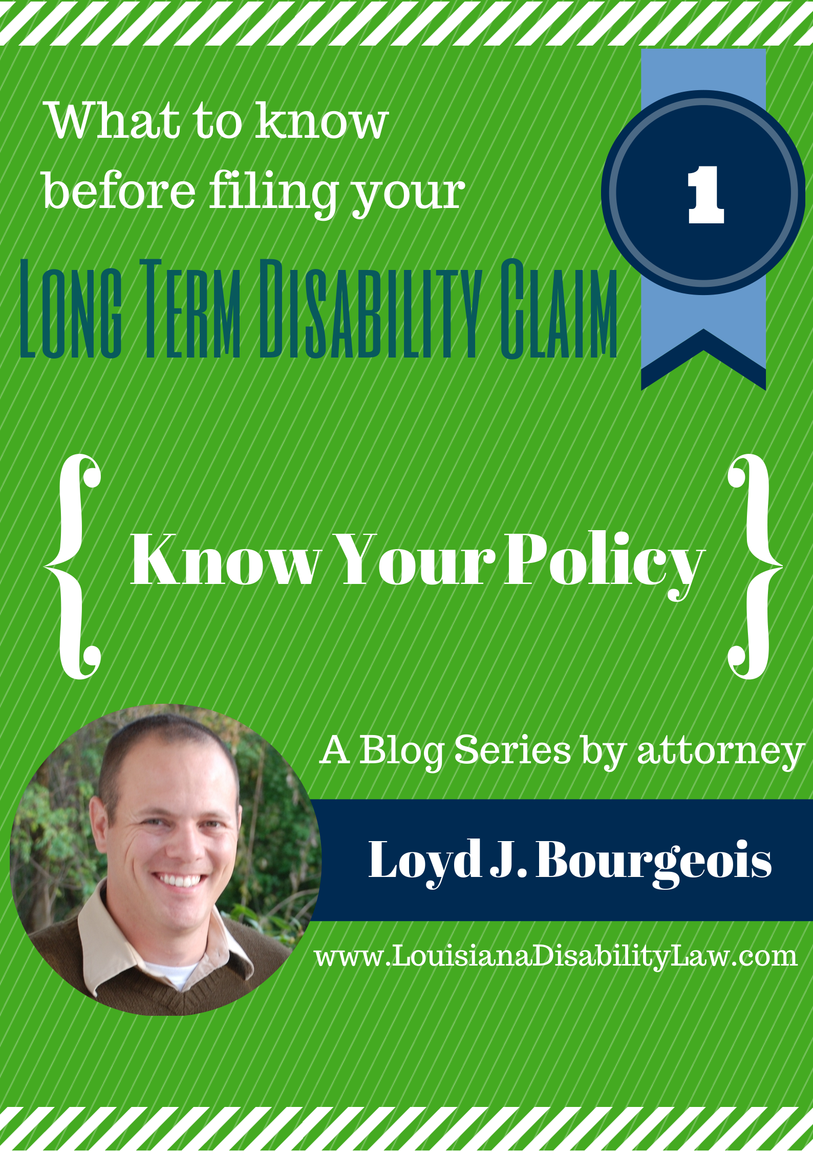 What to know before filing your Long-Term Disability Claim: Know your Policy