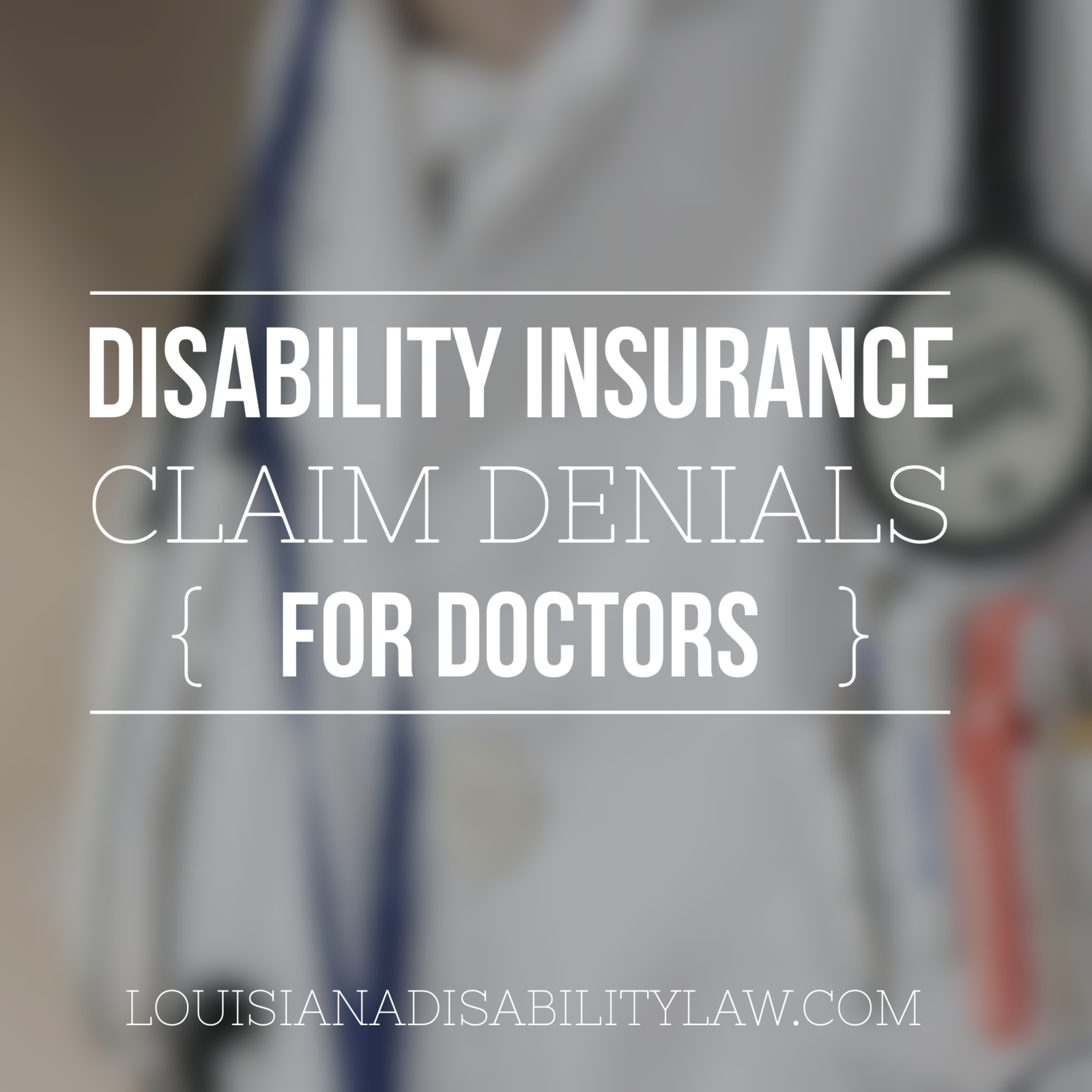 Disability Insurance Claim Denials for Doctors