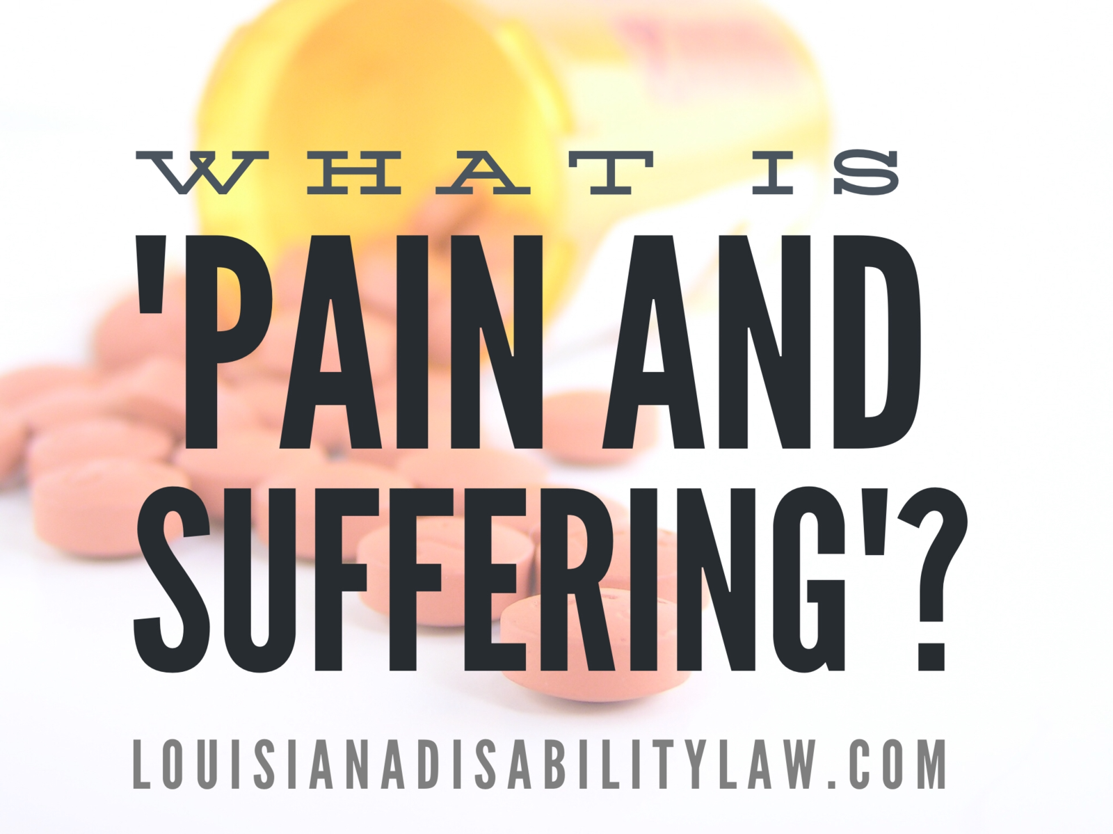 What is pain and suffering?