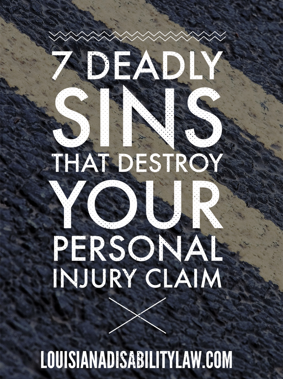 7 Deadly Sins that Destroy your Personal Injury Claim