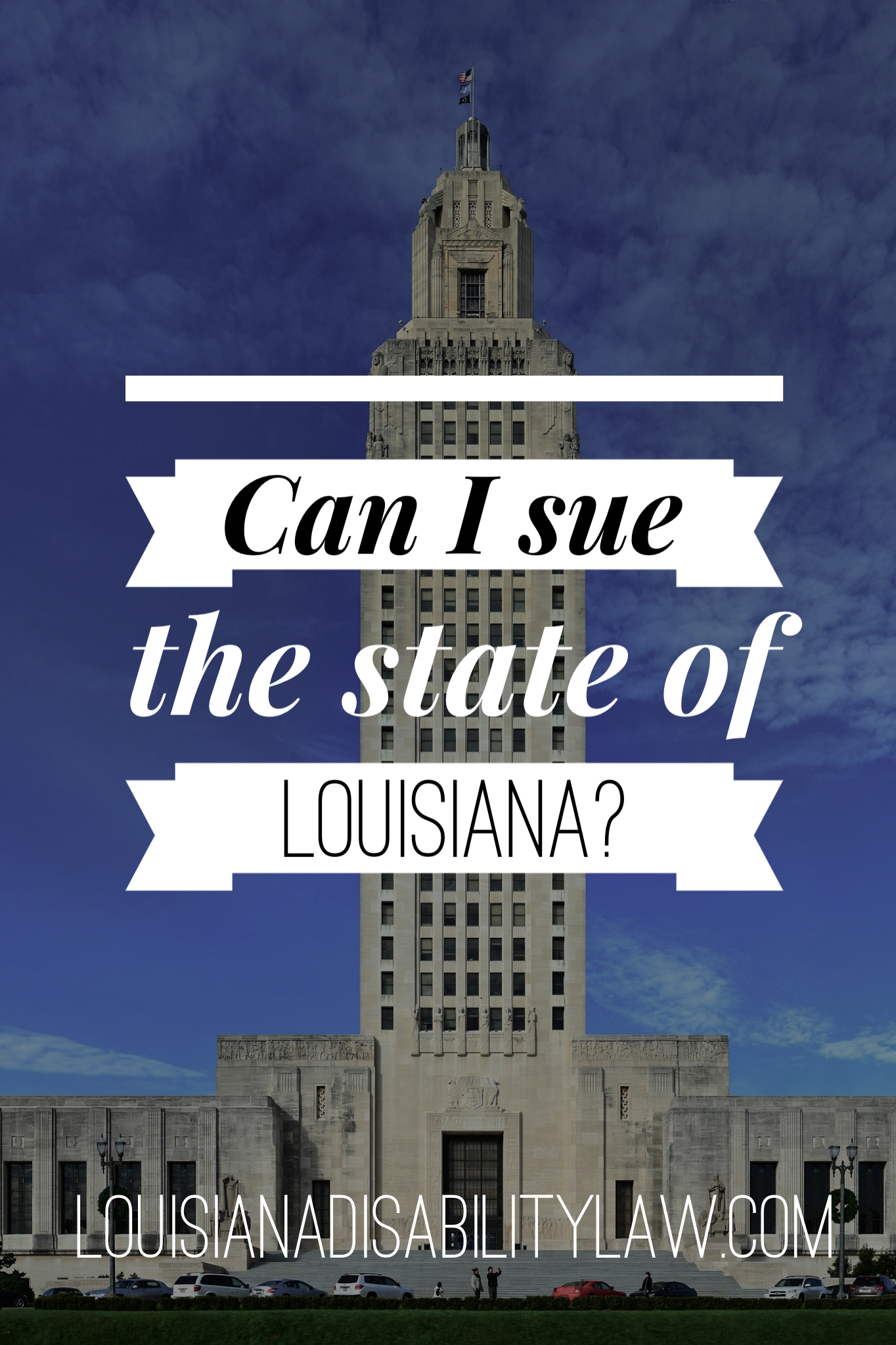 Can I Sue the State of Louisiana?