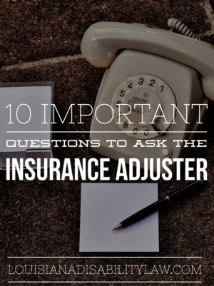 10 Important Questions to Ask the Insurance Adjuster