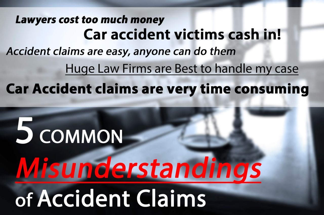 5 Common Misunderstandings of Accident Claims