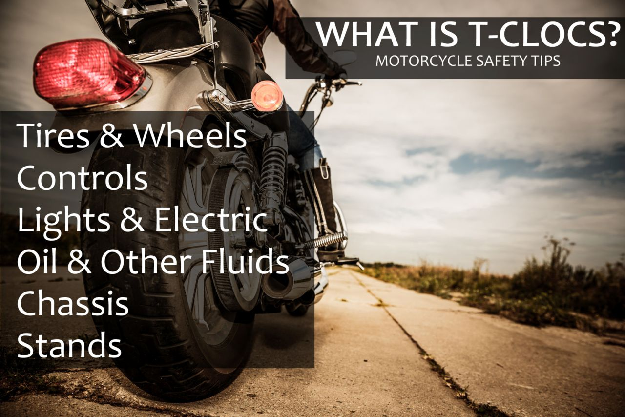 Prevent Motorcycle Accidents with TCLOCS