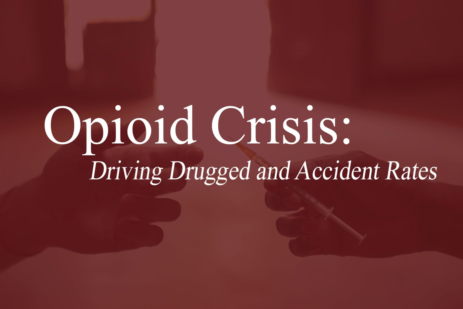 opioid driving influence accident rate