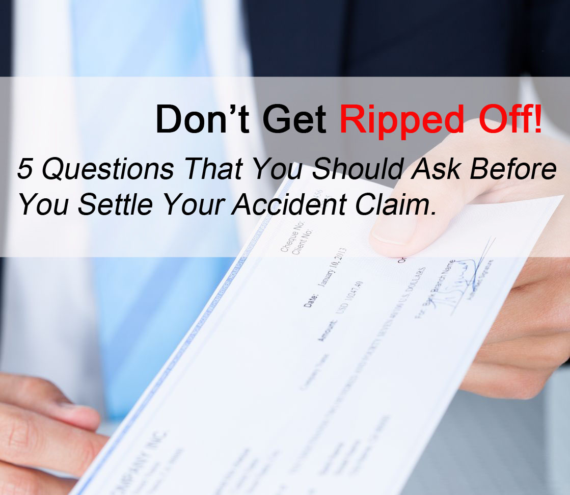 Don't Get Ripped Off when you settle your accident claim