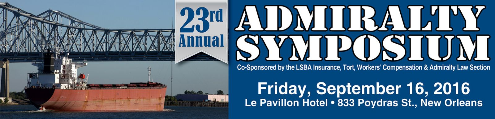 23rd Annual LSBA Admiralty Symposium